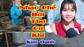 Đời Thợ Cơ Khí | Nhạc Chế Duyên Phận | Cover Kim Oanh - Video by Tống Thuận