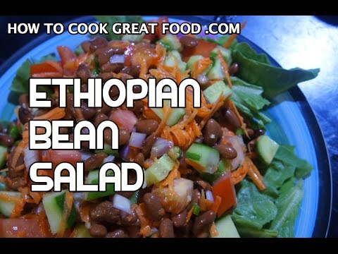 Ethiopian Bean Salad Recipe - Amharic