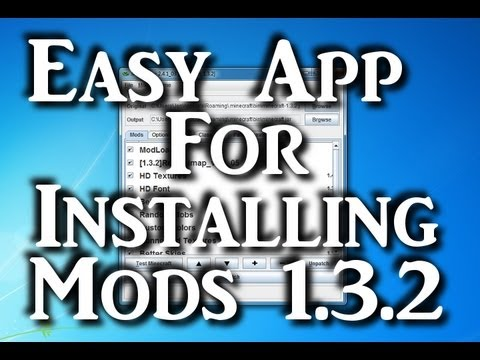 Easiest Way to Install Minecraft Mods 1.3.2 - How To Use McPatcher