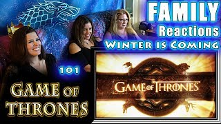 Game of Thrones | 101 | Winter is Coming | FAMILY Reactions | Fair Use