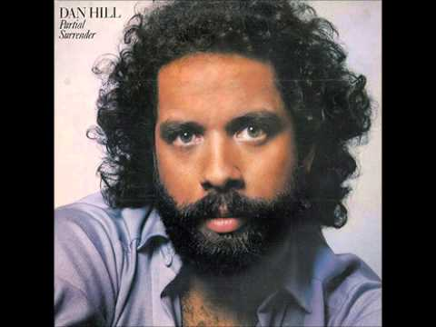 Dan Hill - All I Want Is You