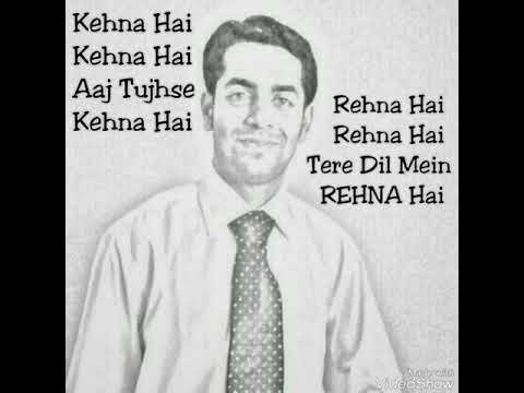 Kehna Hai Kehna Hai Aaj Tujhse Kehna Hai | Rahul Shetty | REHNA Hai Tere Dil Mein ❤️