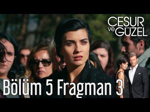 Cesur ve Güzel 5. Bölüm 3. Fragman