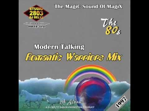 Modern Talking- The 5th Album Mix Romantic Warriors Mix  DJ Beltz(G4EVER)