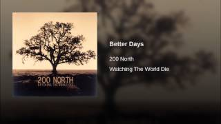 Watch 200 North Watching The World Die video