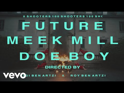 Future - 100 Shooters ft. Meek Mill, Doe Boy