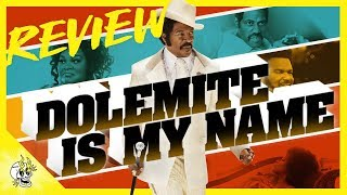 """""""Dolemite Is My Name"""" Netflix Movie Review  Flick Connection"""