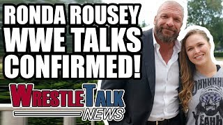 Triple H CONFIRMS Ronda Rousey WWE Talks! | WrestleTalk News Jan. 2018