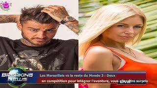 LES MARSEILLAIS VS LE RESTE DU MONDE 3 : DEUX   EN COMPÉTITION POUR INTÉGRER L'AVENTURE, VOUS