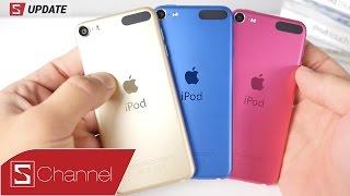 Video clip Schannel - S Update : Tất cả thông tin iPod Touch 2015: chip A8, giá 199$;  iPod nano, iPod Shuffle