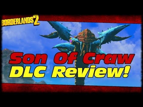 Borderlands 2 Son Of Crawmerax Head Hunter DLC Review! My Thoughts & Opinions On Son Of Crawmerax!