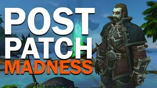 Post Patch Madness - 7.3.5 Bugs