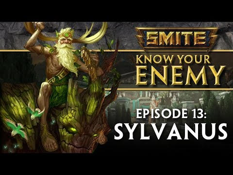 SMITE Know Your Enemy #13 - Sylvanus