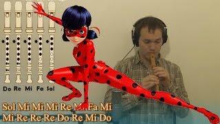 Miraculous Ladybug para Flauta Dulce (Recorder) + Notas Explicadas TUTORIAL