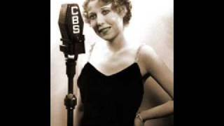 Annette Hanshaw - I Can't Give You Anything But Love