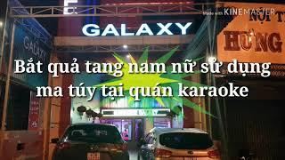 Đắk Lắk: Giám đốc công an tỉnh trực tiếp chỉ đạo bắt các đối tượng sử dụng ma túy tại quán karaoke