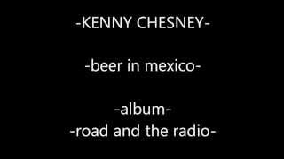-kenny chesney- beer in mexico lyrics