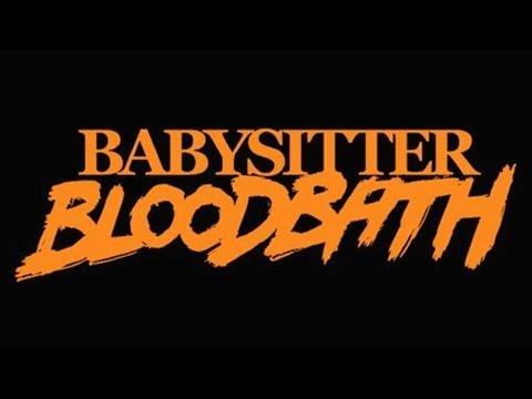 BABYSITTER BLOODBATH - Full Playthrough - Indie Horror Game