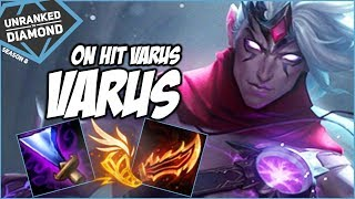BEST VARUS BUILD? ON HIT ITEMS - Unranked to Diamond - Ep. 19   League of Legends