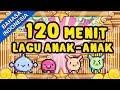 Lagu 120 Menit Lagu Anak-Anak 2017 Terpopuler  Lagu Anak Indonesia Untuk Balita Terbaru  Bibitsku