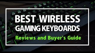 Best Gaming Keyboards 2018 - Reviews and Buyer