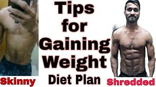 TIPS FOR GAINING WEIGHT NATURALLY  | 9 SIMPLE FOOD THAT HELPS YOU IN GAINING WEIGHT | STAY AT HOME