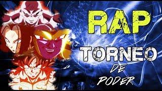 RAP DEL TORNEO DE PODER 2018 | DRAGON BALL SUPER | Doblecero