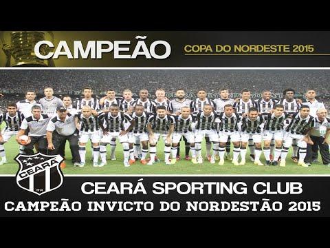 Ceará Sporting Club - Campeão Invicto Copa do Nordeste 2015