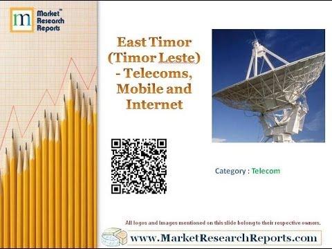 East Timor (Timor Leste) - Telecoms, Mobile and Internet