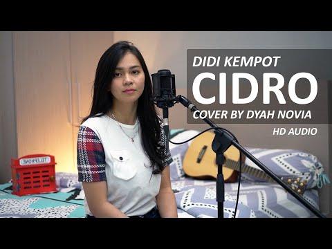 Download CIDRO - DIDI KEMPOT COVER BY DYAH NOVIA  HD AUDIO  Mp4 baru