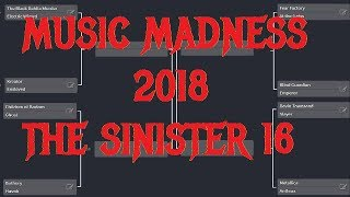 MUSIC MADNESS 2018  THE SINISTER 16