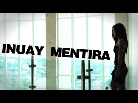 Inuay - Mentira