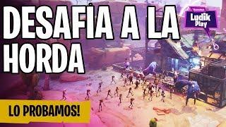 DESAFÍA A LA HORDA! LO PROBAMOS | FORTNITE SALVAR EL MUNDO | GAMEPLAY ESPAÑOL
