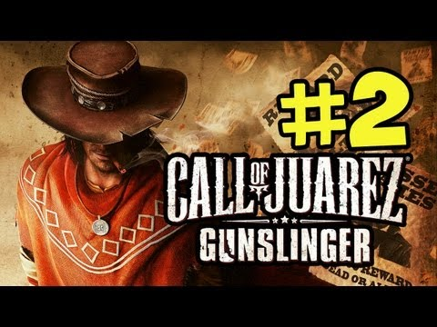 Call of Juarez Gunslinger Walkthrough - Part 2 BOB (Xbox Live,PSN,Steam)