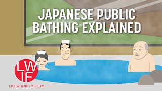 Japanese Public Bathing Explained