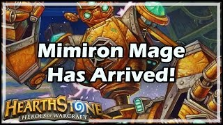 [Hearthstone] Mimiron Mage Has Arrived!