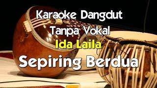 Karaoke Ida Laila   Sepiring Berdua