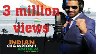 download lagu The Indian Champions Anthem By Vikalp Mehta- Cricketrs , gratis