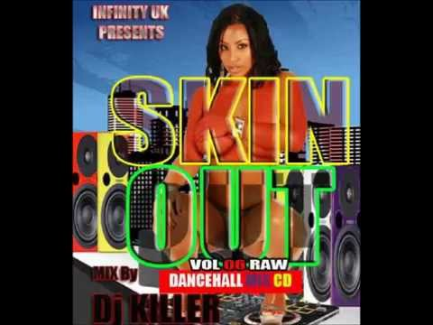 INFINITY UK RAW DANCEHALL SKIN OUT MIX VOL 6