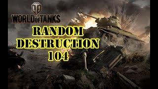 World of Tanks - Random Destruction 104