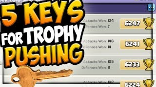 Top Trophy Tips - 5 KEYS to pushing trophies in Clash of Clans!