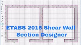 ETABS 2015-Shear Wall Section Designer