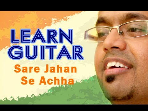 How To Play - Sare Jahan Se Achha - Guitar Lesson - Indian Patriotic...