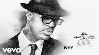Ne Yo - Why