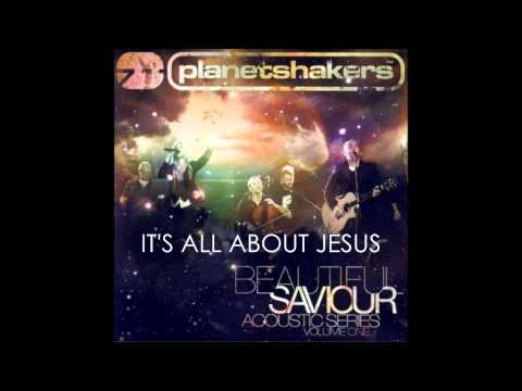 Planetshakers - Its All About Jesus Acoustic Ver
