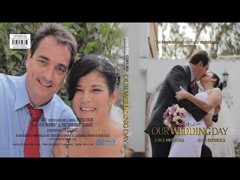 Jorge + Rosa (Wedding Video) 16 de Noviembre