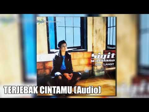 download lagu SIGIT WARDANA - Terjebak Cintamu (audio) gratis