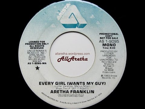 Aretha Franklin - Every Girl (Wants My Guy) (Mono & Stereo) - 7
