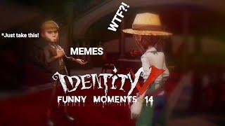 ★Identity V★ Funny Moments #14✩