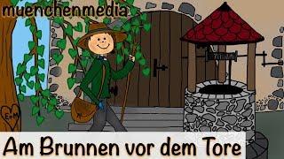Kinderlieder Deutsch / Volkslieder - Am Brunnen Vor Dem Tore
